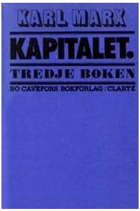 Kapitalet: Tredje boken. Den politiska ekonomins totalprocess