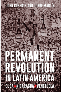 Permanent Revolution in Latin America