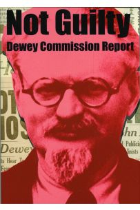 Not Guilty Dewey Comission Report