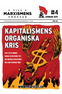 Till marxismens försvar #4 sommar 2019