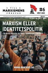 Till marxismens försvar #6 höst 2020