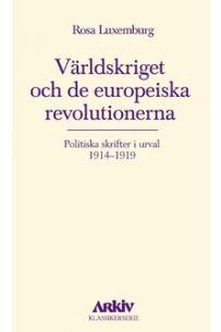 Världskriget och de europeiska revolutionerna