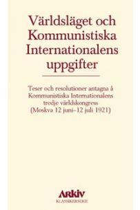 Världsläget och Kommunistiska Internationalens uppgifter