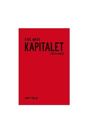 Kapitalet: Första boken. Kapitalets produktionsprocess