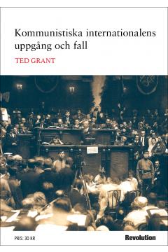 Kommunistiska internationalens uppgång och fall