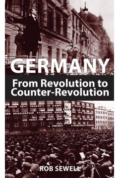 Germany From Revolution to Counter-Revolution