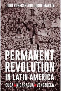 Permanent Revolution in Latin America