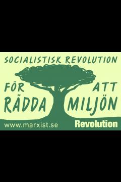 Klistermärke: Socialistisk revolution för att rädda miljön