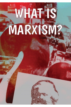 What is Marxism?