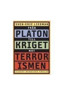 Från Platon till kriget mot terrorismen