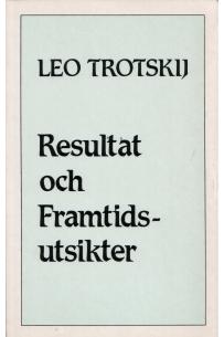 resulTaT och framTidsuTsikTer
